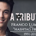 #ShowtimeForeverInOurHearts : A Tribute to Hashtag Franco Hernandez