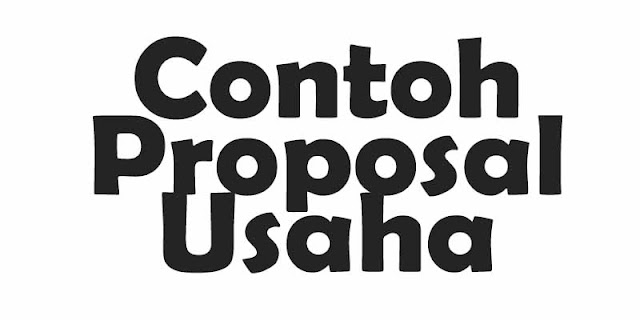 Contoh Proposal Usaha Terbaru Lengkap