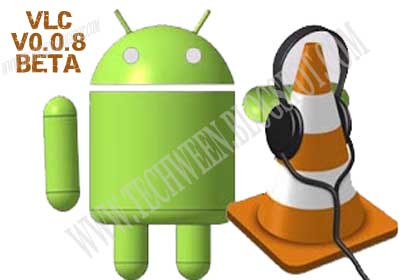 VLC Media player Beta v0 0 8 for Android ~ TechWeen