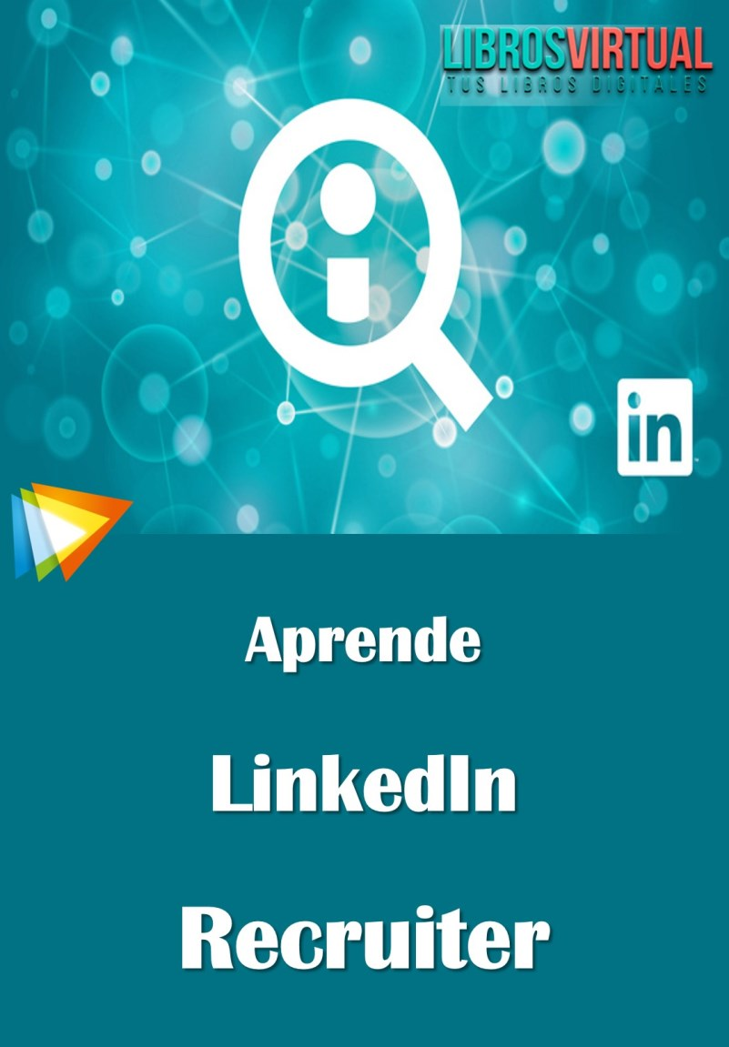Curso de Aprende LinkedIn Recruiter – 2016