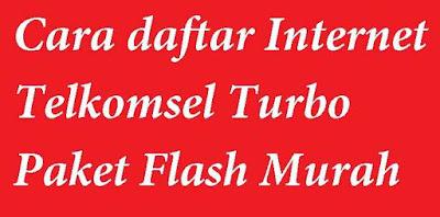Paket Internet turbo adalah paket yang baru dikeluarkan oleh Telkomsel dengan kecepatan a apa yang dimaksud dengan Paket Internet Turbo dan cara daftar Paket Turbo Telkomsel