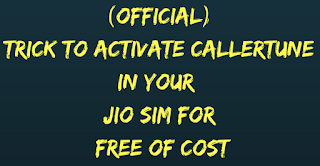 Trick To Activate CallerTune In Your Jio SIM For Free Of Cost