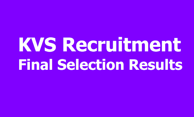 KVS TGT, PGT, PRT, Librarian posts Final Results 2019 (KVS Recruitment Final Selection Results)