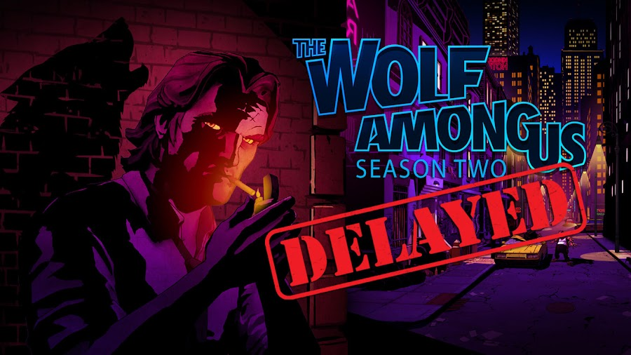the wolf among us 2 delayed