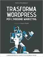 Trasforma WordPress per l'Inbound Marketing: Aumenta conversioni e traffico sulle pagine del tuo CMS