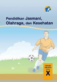 Buku materi penjaskes kelas 10 kurikulum 2013