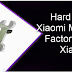 Cara Hard Reset Xiaomi Mi Max 3 - Cara Factory Reset Xiaomi Mi Max 3
