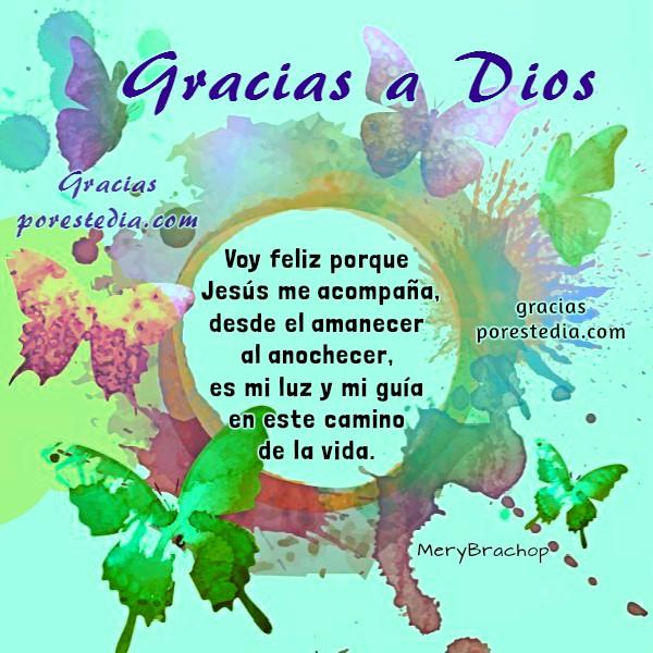 Poema corto gracias a Dios por Jesús, mensaje cristiano de gracias, agradecimiento a Dios con imagen cristiana por Mery Bracho.