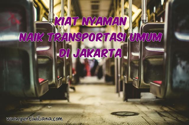 Kiat Nyaman Naik Transportasi Umum di Jakarta