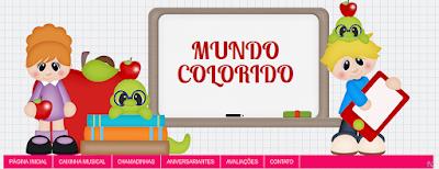 http://mundocoloridodacrianca.blogspot.com.br/