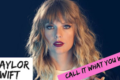 Lyrics and Video Call It What You Want - Taylor Swift