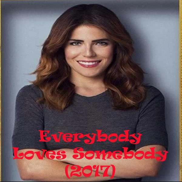 Everybody Loves Somebody, Everybody Loves Somebody Synopsis, Everybody Loves Somebody Trailer, Everybody Loves Somebody Review