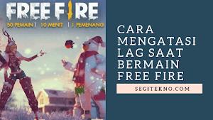 10 Cara Mengatasi  Lag/ Lemot/ Patah patah di Free Fire (Ram 1GB)