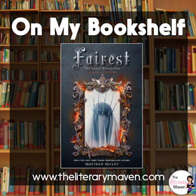 Fairest by Marissa Meyer continues the Lunar Chronicles, but delves into the past and explains how Queen Levana came to be the force of evil that Cinder, Scarlet, and Cress are struggling against. Read on for more of my review and ideas for classroom application.