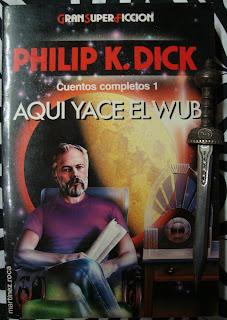 Portada del libro Aquí yace el wub, de Philip K. Dick