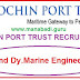Cochin Port Trust Recruitment 2017,Pilot and Dy.Marine Engineer Posts@cochinport.gov.in