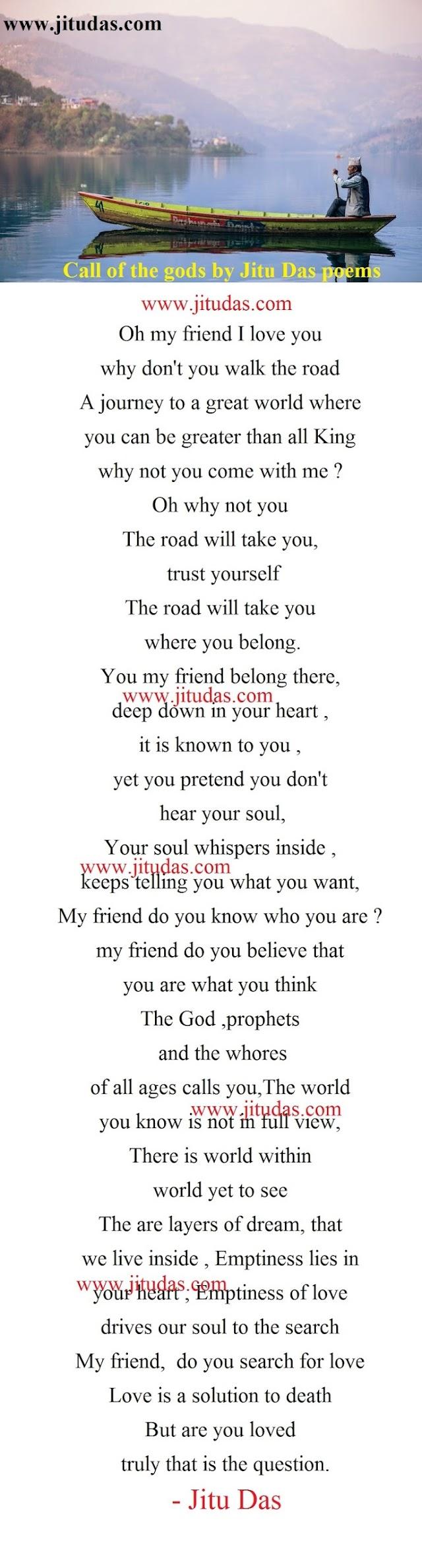 Deep life poems, Call of the gods poem by Jitu Das english poems