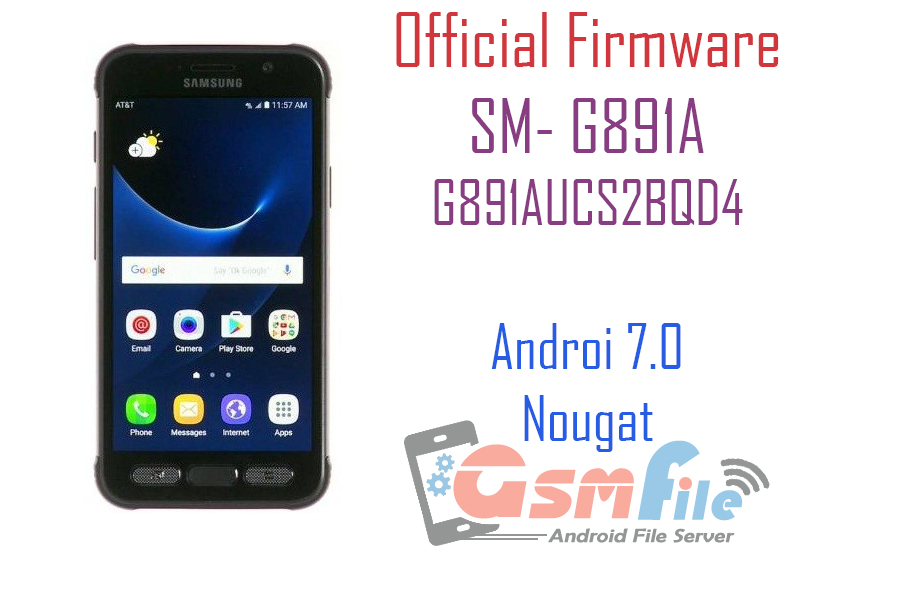Download Firmware for Samsung Galaxy S7 Active AT&T SM-G891A