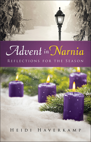 Advent in Narnia by Heidi Haverkamp (5 star review)