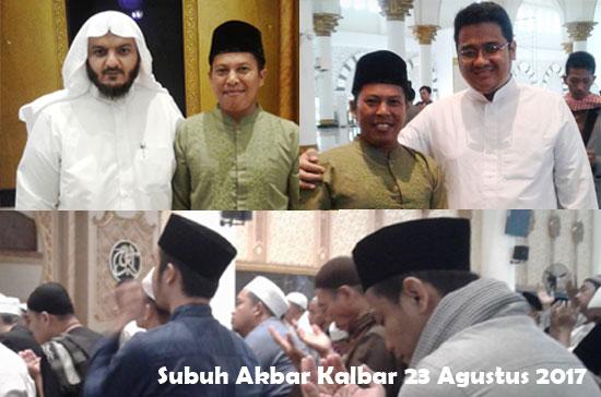 SUBUH AKBAR KALBAR :  Alhamdulillah diberi kesempatan oleh Allah SWT, akhirnya penulis bisa berfoto bersama Syekh dan Mas Rendy Saputra.  Foto jepretan H.Muhammad Nur Hasan