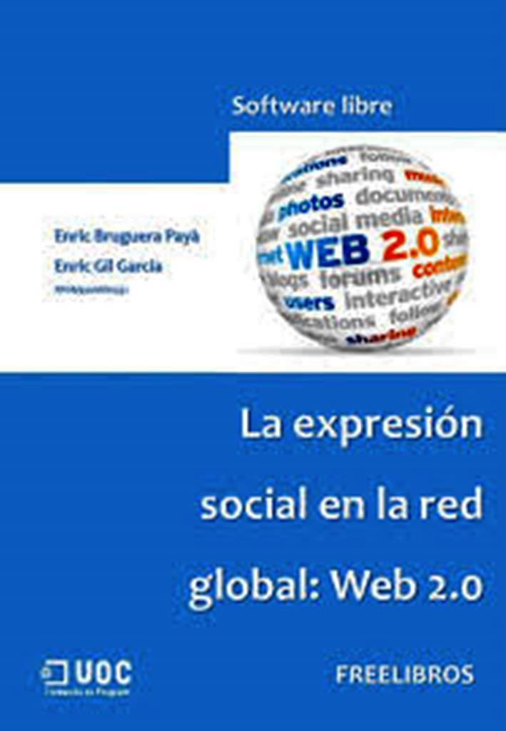 La expresión social en la red global: Web 2.0