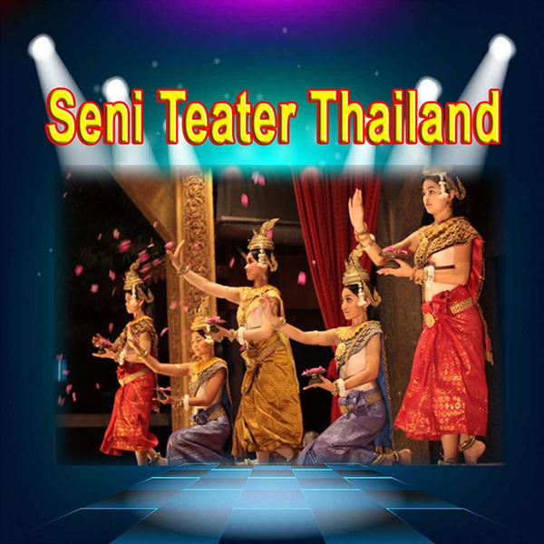 Seni Teater Dari Thailand