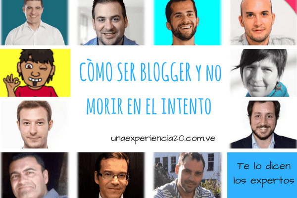 Ser blogger y no morir en el intento