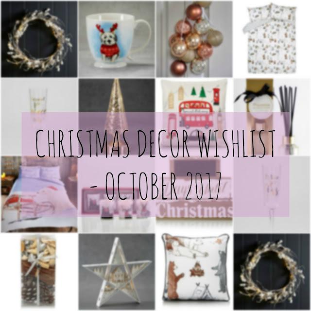 Christmas Decor Wishlist - October 2017