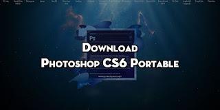 Tải Phần mềm Adobe Photoshop CS6 Portable