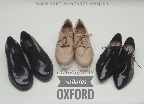 Comprinhas:Sapatos Oxford Femininos de diferentes estilos