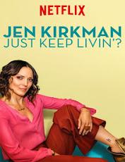 pelicula Jen Kirkman: Just Keep Livin? (2017)