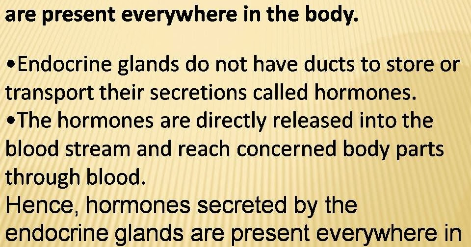 Omtex Classes Hormones Secreted By The Endocrine Glands Are Present