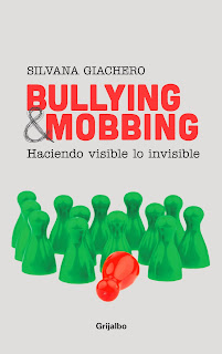 Bullying & mobbing Silvana Giachero
