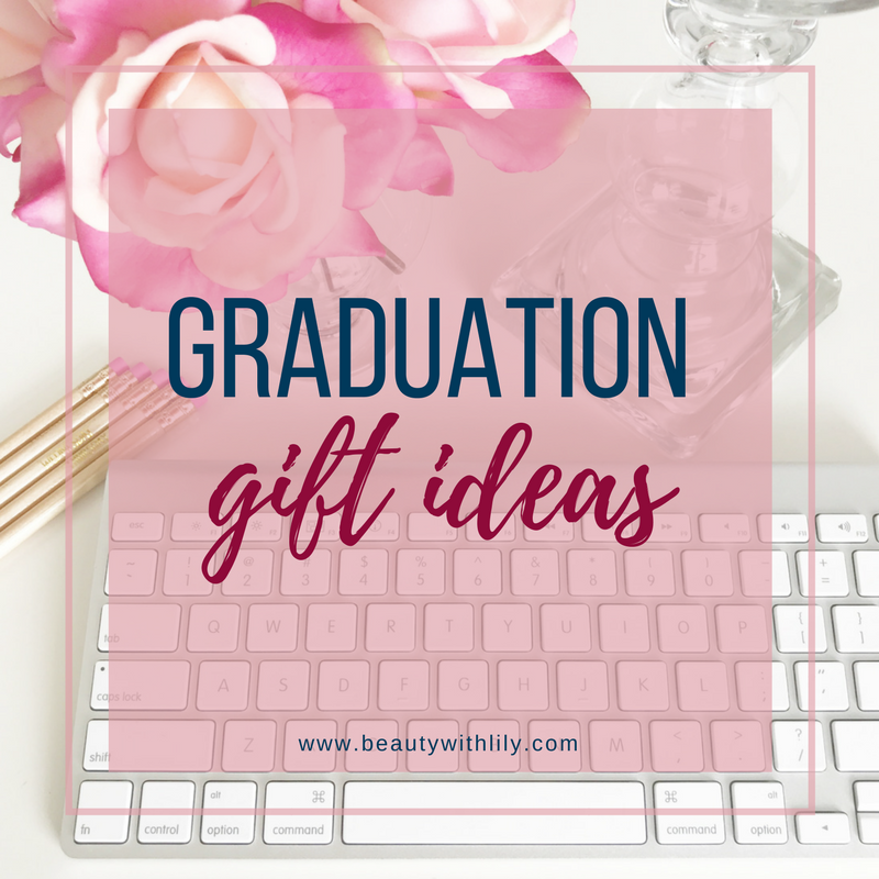 Last Minute Graduation Gift Ideas Under $50 - Perfect graduation gift ideas for ANY graduate in your life! | beautywithlily.com