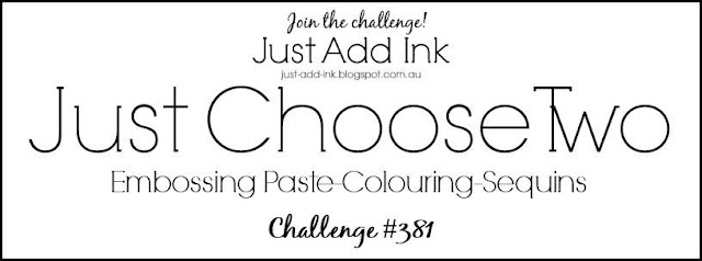 https://just-add-ink.blogspot.com.au/2017/10/just-add-ink-381just-choose-two.html