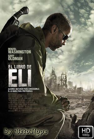 El Libro De Eli [1080p] [Latino-Ingles] [MEGA]