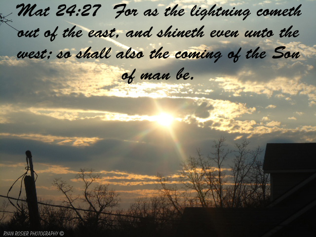 Church House Collection Blog Matthew 2427 For As The Lightning Cometh Out Of The East