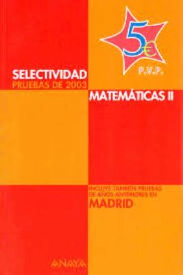 Selectividad Matemáticas II: Pruebas de 2003
