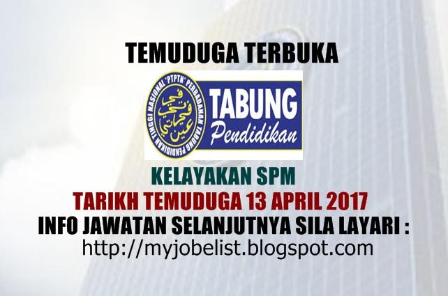 Temuduga Terbuka Perbadanan Tabung Pendidikan Tinggi Nasional (PTPTN) 2017
