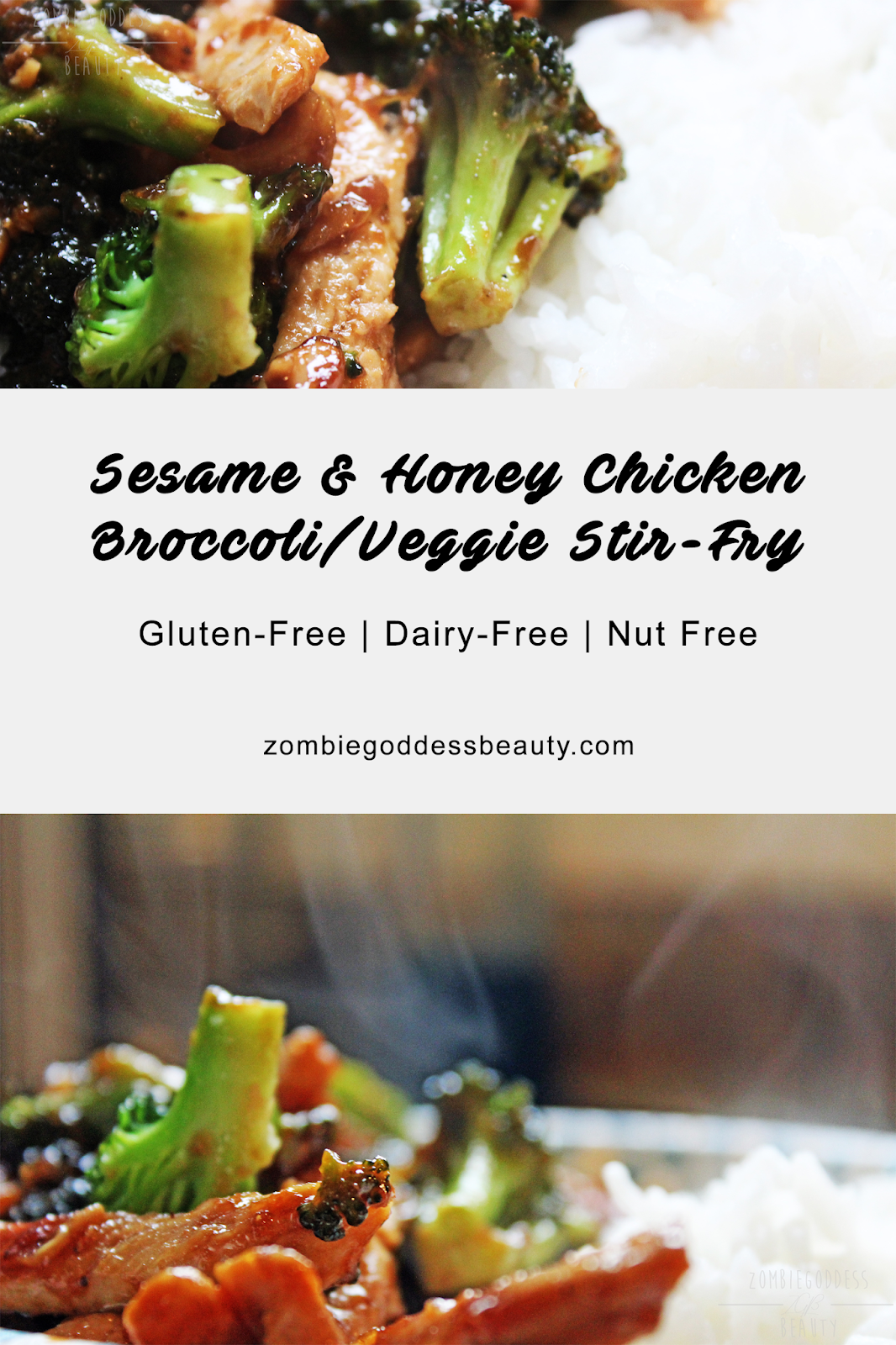 Sesame & Honey Chicken Broccoli/Veggie Stir-fry | Recipe | Gluten & Dairy Free! | By ZombieGoddess Beauty