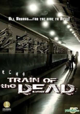 Train of the Dead 2007 HDRip 480p Dual Audio In Hindi Thai