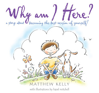 Why Am I Here! A Story About Becoming The Best Version of Yourself