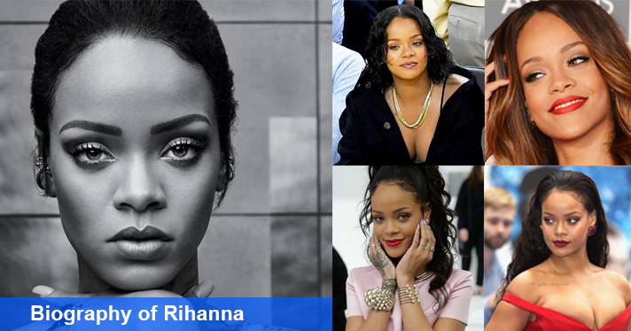 the biography of rihanna