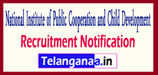 National Institute of Public Cooperation and Child Development Recruitment Notification 2017 last date 05-05-2017