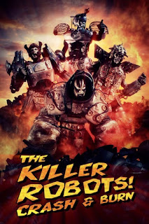 The Killer Robots! Crash and Burn – Legendado (2016)