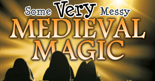 Book Release: SOME VERY MESSY MEDIEVAL MAGIC by C. Lee McKenzie