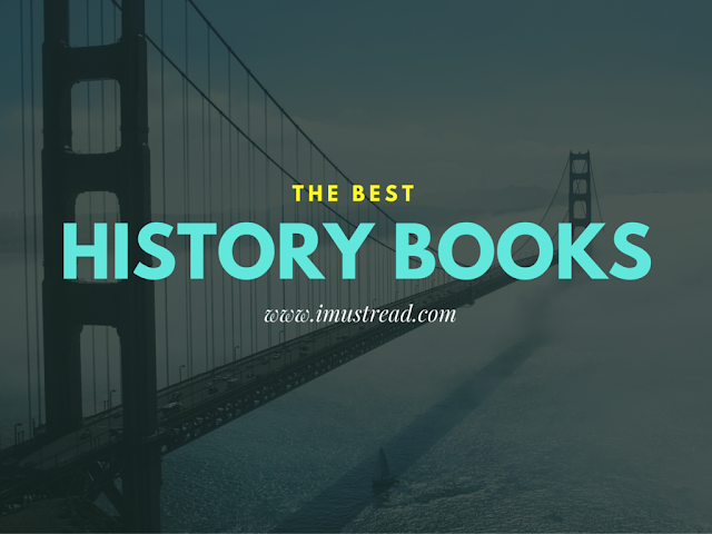 10 Must Read Books For History Lovers