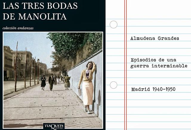 Almudena Grandes, Las tres bodas de Manolita