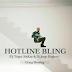Drake - Hotline Bling (Dj Triger, SixKay & Dj Jorge Hegleny Crazy Bootleg) (Mix) [Download]