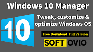 Download windows 10 manager ( an awesome software for windows 10)